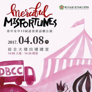 merciful misfortunes drama play 2017