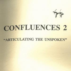 confluences 2 articulating the unspoken